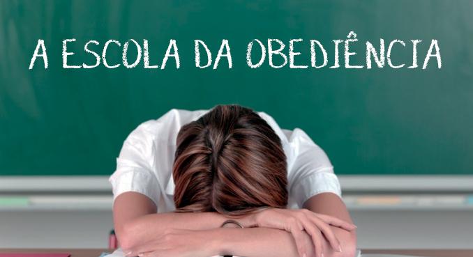 a-escola-da-obediencia